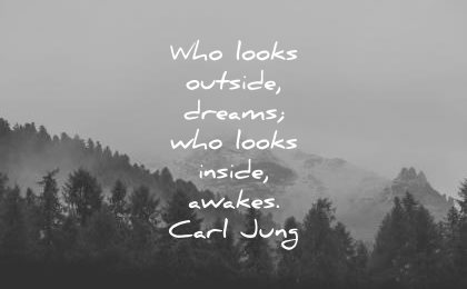 inspirational-quotes-who-looks-outside-dreams-who-looks-inside-awakens-carl-jung-wisdom-quotes